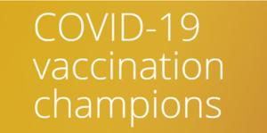 COVID-19 vaccination champions
